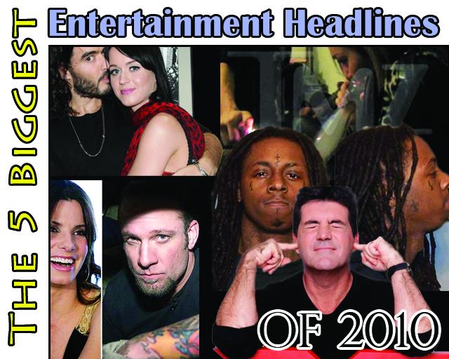 Entertainment Headline of 2010
