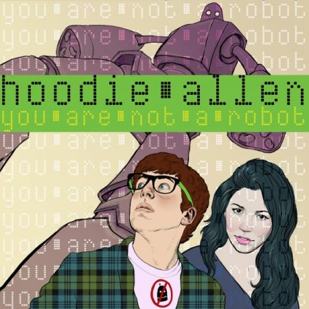 hoodie allen's you are not a robot